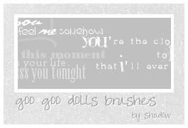 goo goo dolls lyrics brushes by FloatingShadow