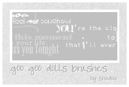 goo goo dolls lyrics brushes by FloatingShadow