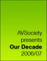 AVSociety Our Decade 2006-07