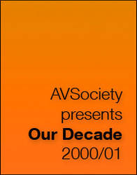 AVSociety Our Decade 2000-01