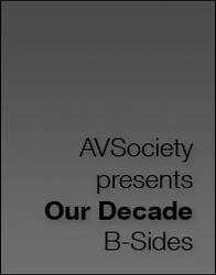 AVSociety Our Decade B-Sides