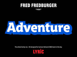 Fred Fredburger Font Family by LyricOfficial