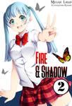 Fire and Shadow II