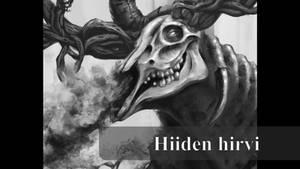 Hiiden hirvi Goblin's Elk Video