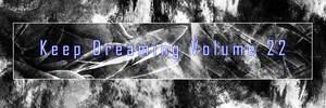Keep Dreaming Volume 22