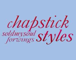 Chapstick Styles
