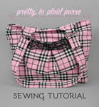 Sewing Tutorial: The Pretty in Plaid Purse