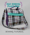 Sewing Tutorial: The Old School Plaid Bag