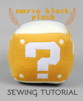 Sewing Tutorial: The Mario Block Plush