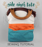 Sewing Tutorial - The Side Cinch Tote