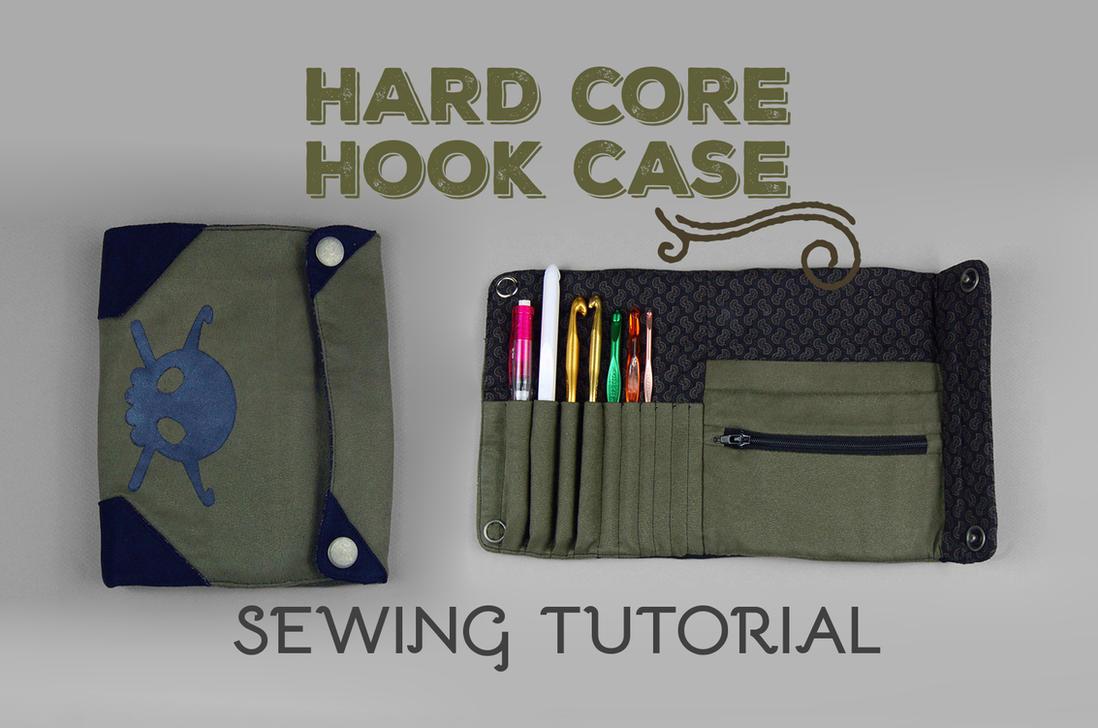 Sewing Tutorial Hard Core Crochet Hook Case By Sewdesune On