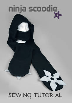 Sewing Tutorial - Ninja Scoodie with Shuriken