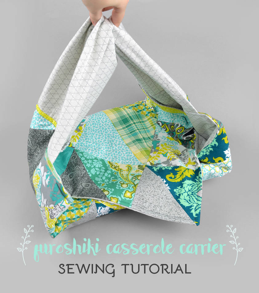 Sewing Tutorial: Furoshiki Casserole Carrier by SewDesuNe on DeviantArt