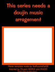 This series needs a doujin music arrangement meme