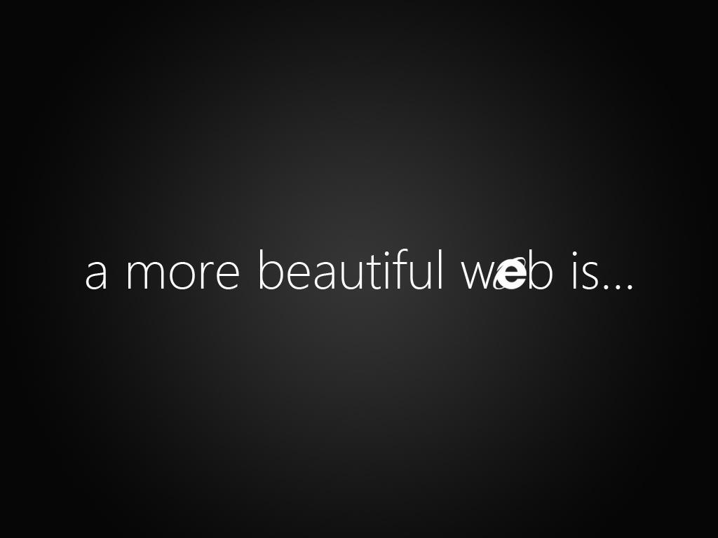 a more beautiful web is... Wallpaper by dAKirby309
