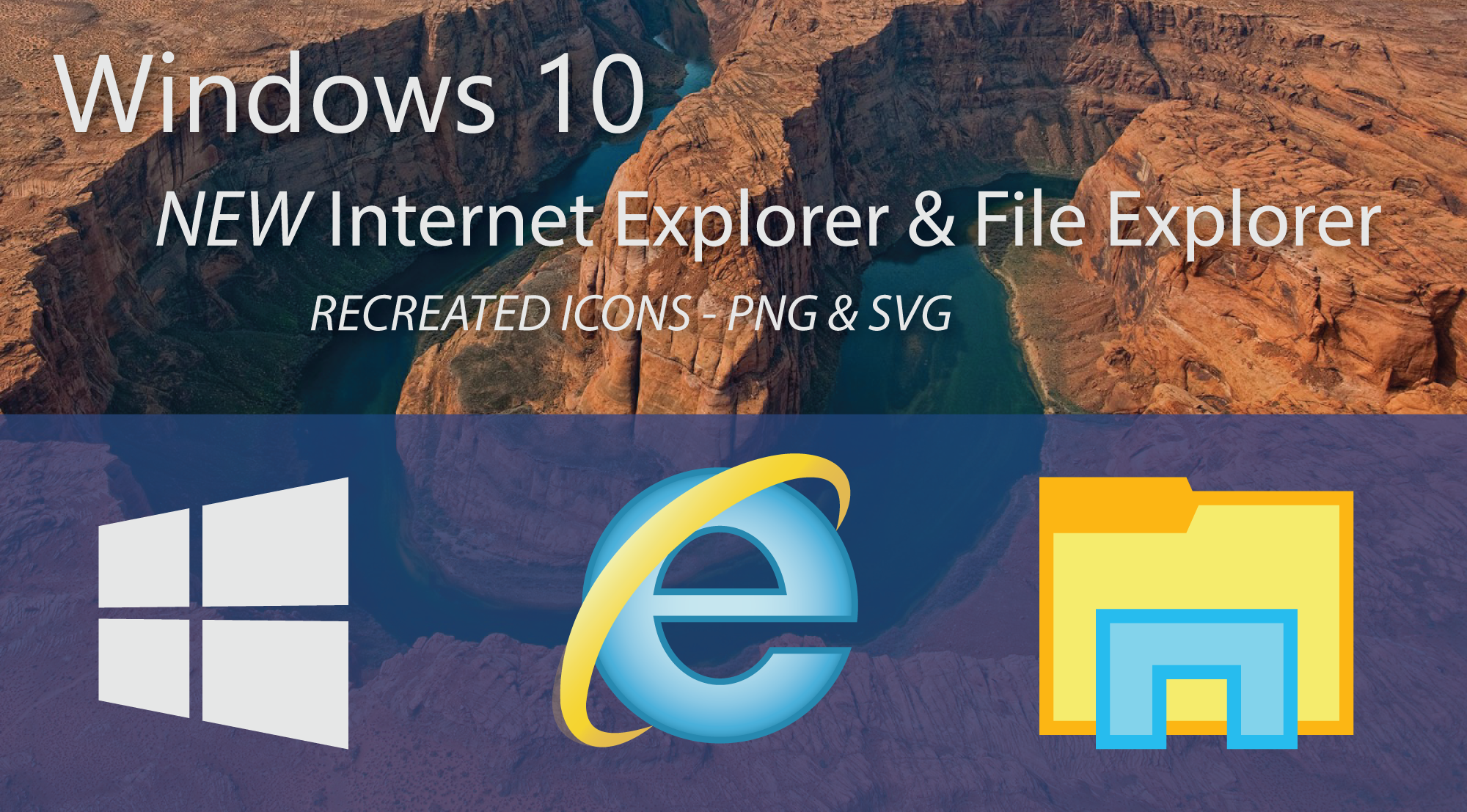 Windows 10 Recreation - File and Internet Explorer