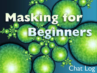 Basic Masking - Chat Log by Ultra-Fractal