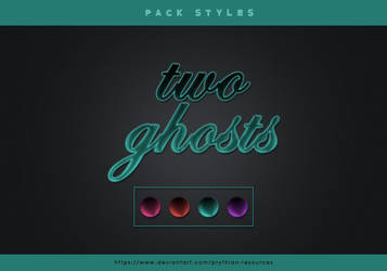 TWO GHOSTS Styles