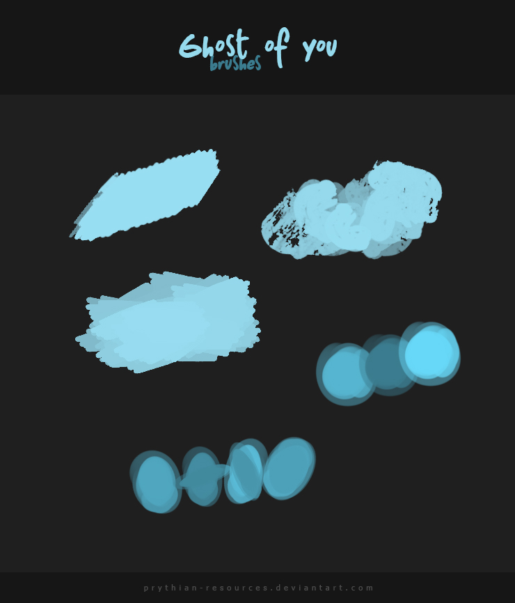 GHOST OF YOU Brushes