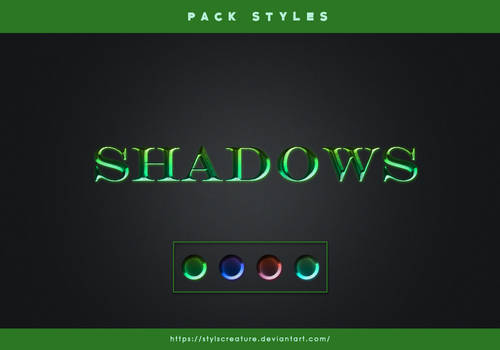 SHADOWS Styles