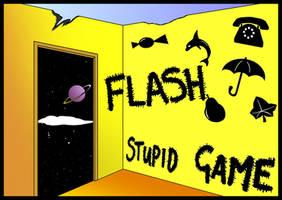 Stupid Game.
