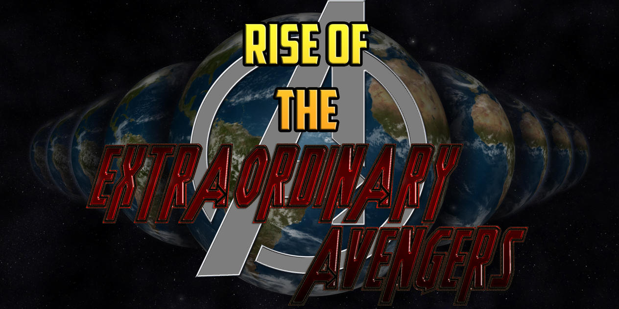 Rise of the Extraordinary Avengers - Coreline 4 by OrionPax09