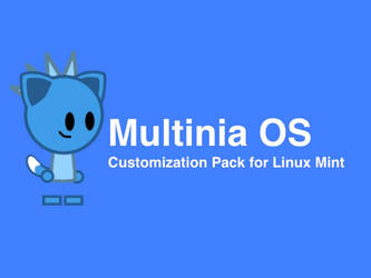 Multinia OS Customization pack by LeapFan2014