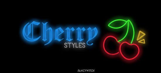 Cherry (Neon) Styles