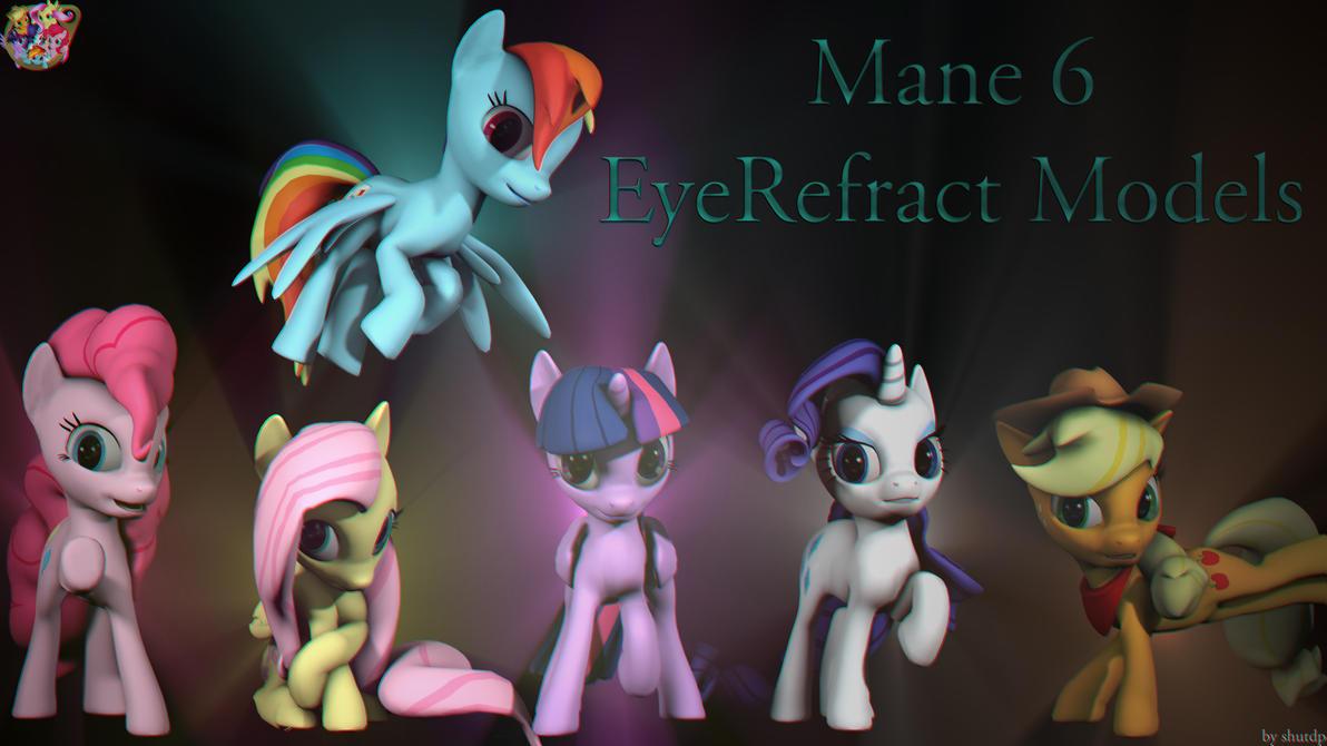 [SFM/DL] Mane6 EyeRefract Models by Shutdp
