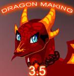 Dragon Making v.3.5