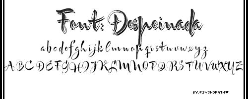 Despeinada font. by ByPsychopath