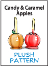 Plush Pattern - Candy and Caramel Apples by catfruitcup