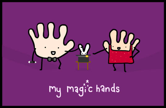 my magic hands