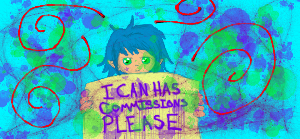 Commissions PLEASE!!!