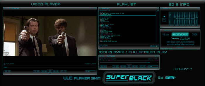 SUPER BLACK  VLC player by d4fmac