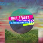 dull beauty