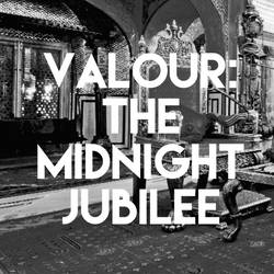 Valour Holiday Except: The Midnight Jubilee