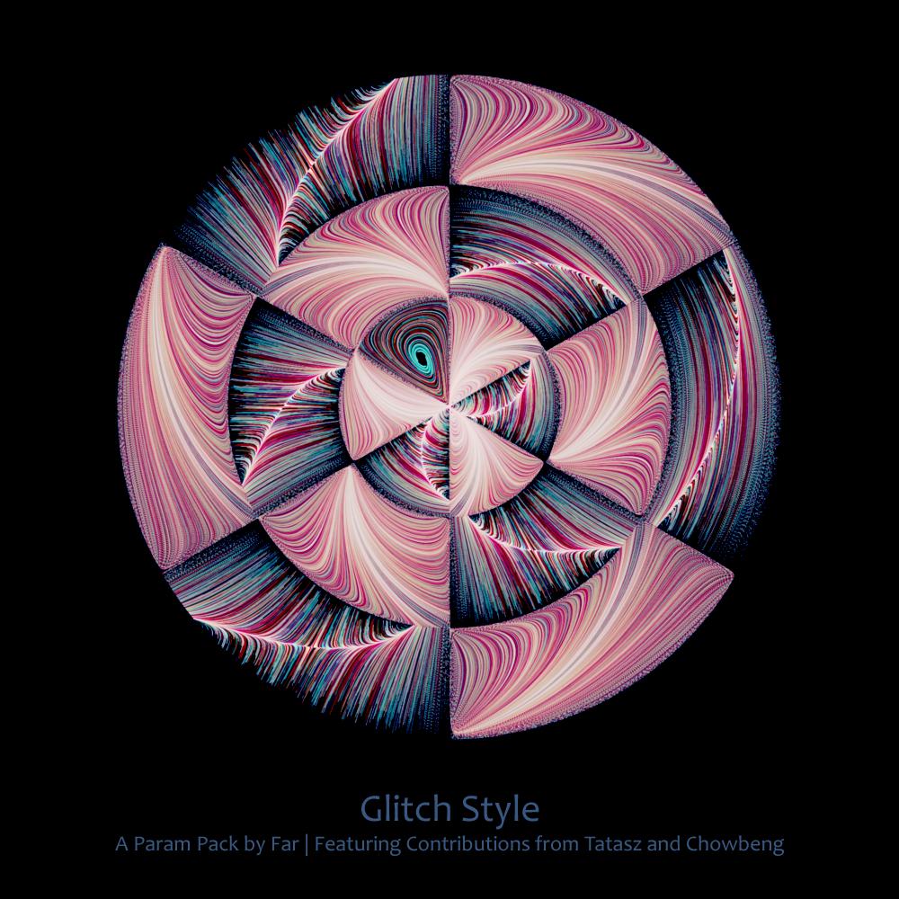 Glitch Style Param Pack by FarDareisMai