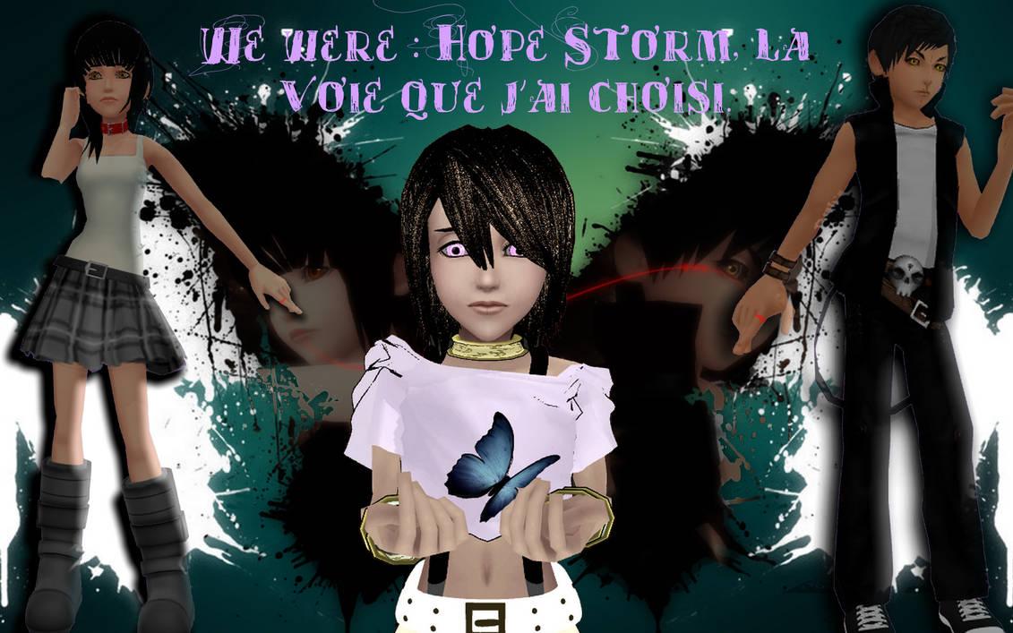 ~We Were : Hope Storm~ Prologue