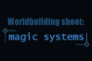 Worldbuilding sheet: Magic systems - v2 by pwassonne on