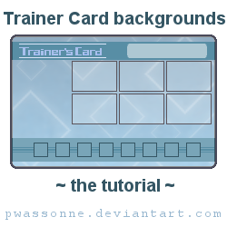 Trainer Card Backgrounds Tutorial by pwassonne