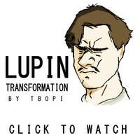 Lupin Transformation
