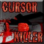 CURSOR KILLER by Daesead