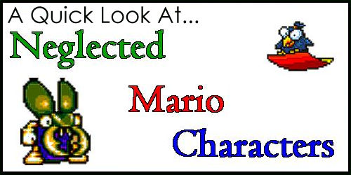 A Quick Look at Neglected Mario Characters