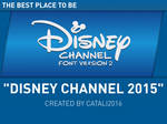 Disney Channel 2015 (v2)