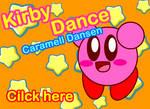 Kirby Dance Caramell Dansen
