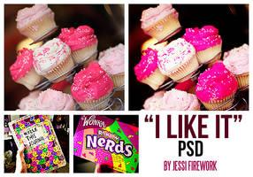 +I Like It PSD. by MyLoveIsLikeaStar