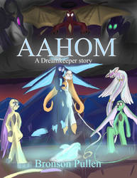 Aahom, a Dreamkeeper story Full Book by Bronson365