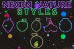 + NEON NATURE - STYLES