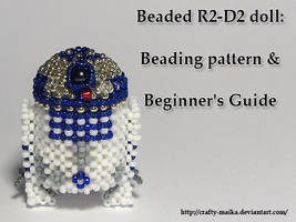 Tutorial: Beaded R2-D2 doll by crafty-maika